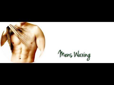 Body Waxing Waxing For Men Men Body Waxing Tutorial Body Waxing Male Body