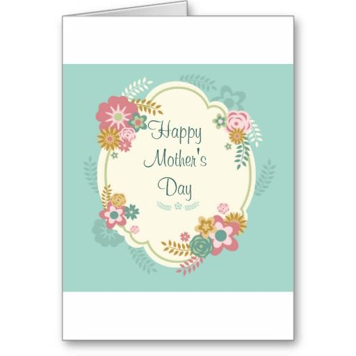 Happy Mother's Day Day Floral Frame Greeting Cards