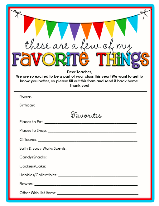 Teacher Favorites {Free Printable} - give to teachers on 1st day ...