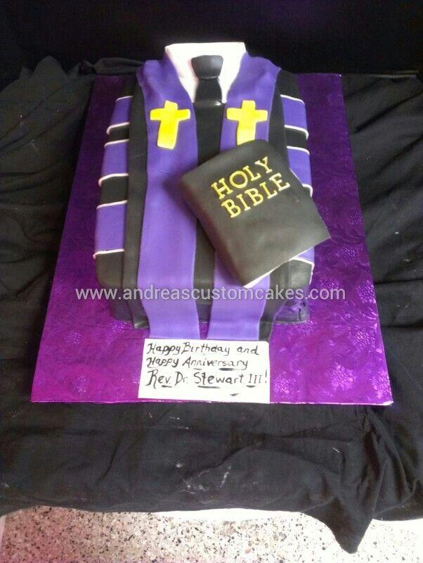 Pastors Robe Cake Birthday Cakes In 2018 Pinterest Cake