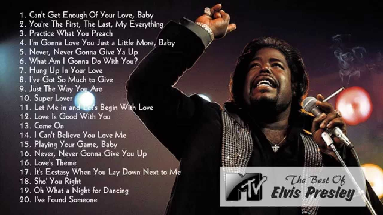 Best Barry White Songs Barry White S Greatest Hits Disco Songs