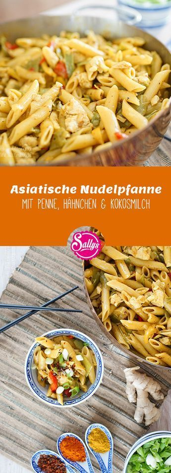 Photo of quick one pot recipe: Asian noodle pan with penne, chicken & coconut milk