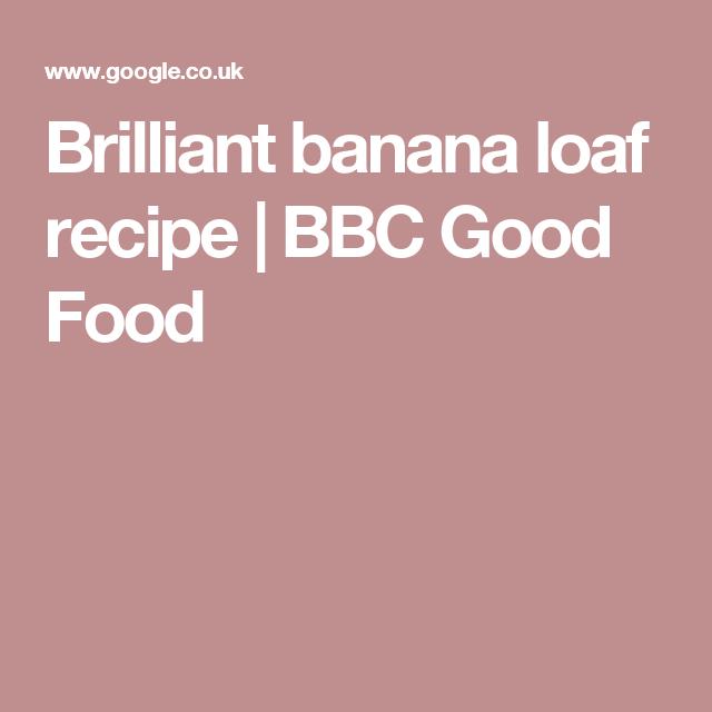 Brilliant banana loaf recipe bbc good food food pinterest brilliant banana loaf recipe bbc good food forumfinder Images