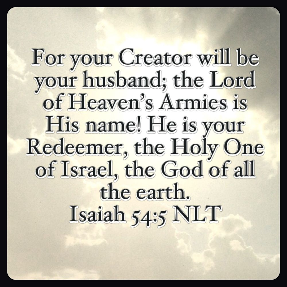 Isaiah 54 5 Nlt Waiting On God Book Of Isaiah Encouragement Quotes