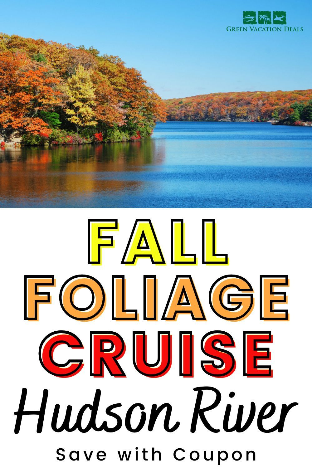 Hudson River Fall Foliage Cruise Coupon  Green Vacation Deals in