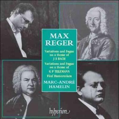 Marc-Andre Hamelin - Reger:Piano Music
