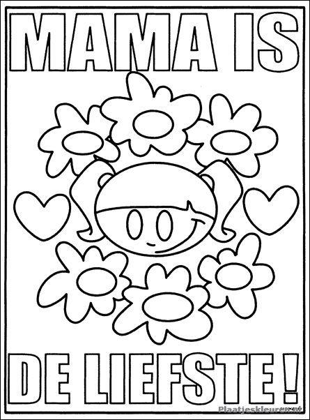 Mama Is De Liefste Moederdag Kleurplaten Mother S Day Diy