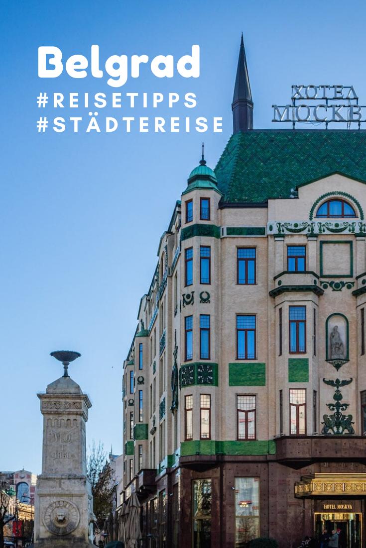 Stadtetrip Belgrad 5 Grunde Nach Serbien Zu Reisen In 2020 Reisen Urlaub In Europa Serbien
