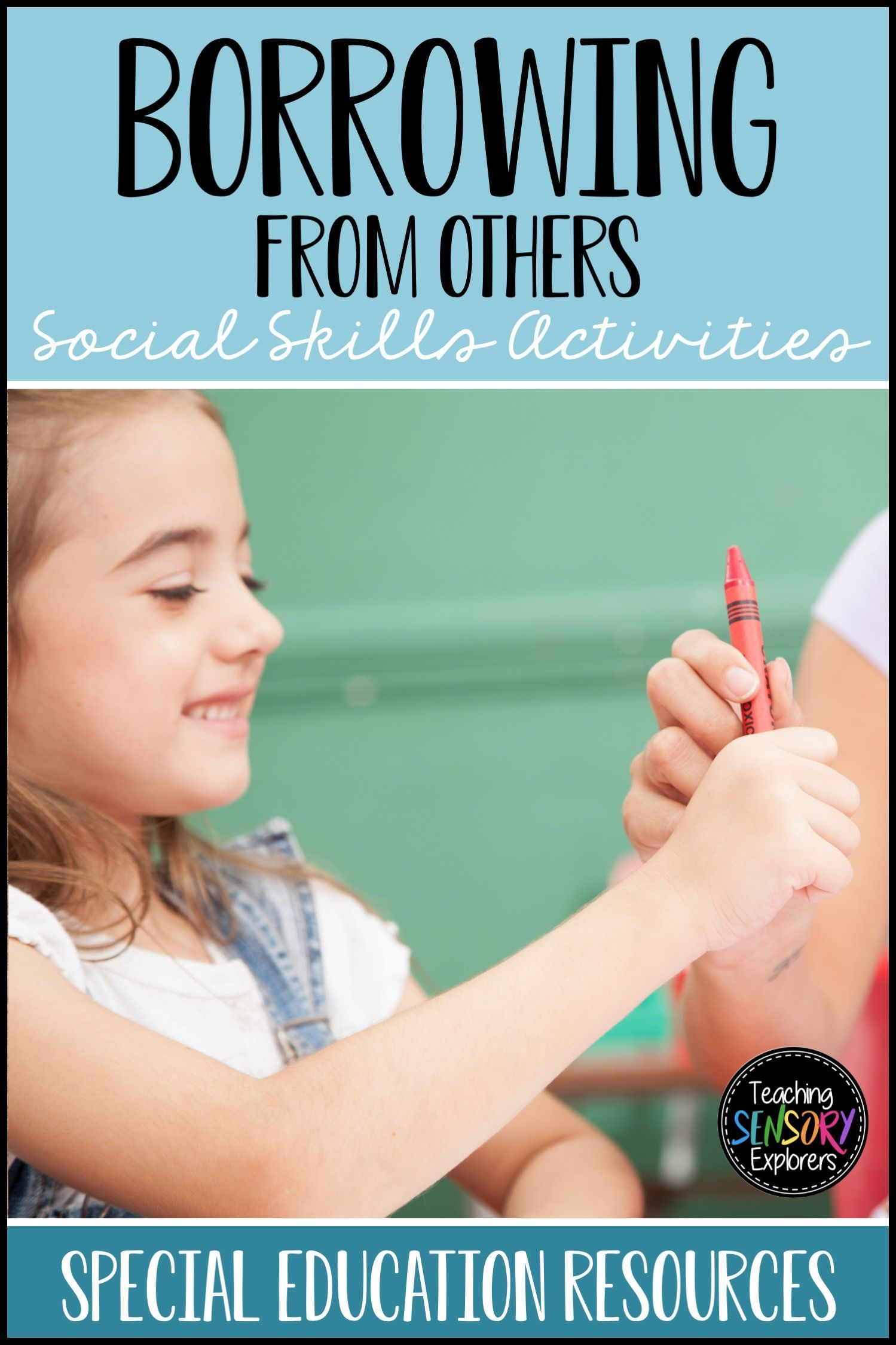 Borrowing From Others Social Skills Worksheets Activity