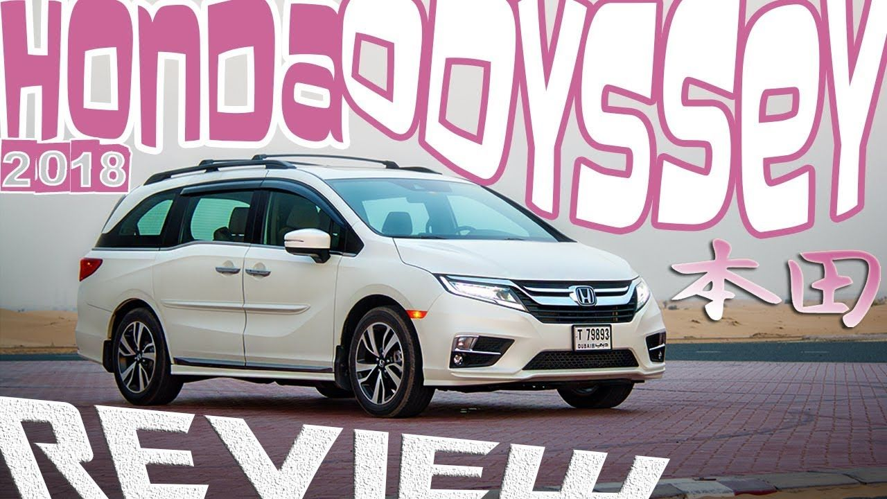 2018 Honda Odyssey review Cavernous & Packed with cool