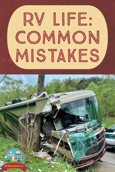 RV Newbie Mistakes — Avoid Costly Mistakes in your RV