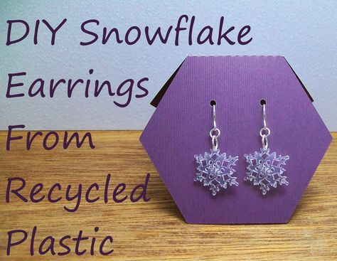 DIY Snowflake Earring Tutorial. Made from recycled plastic. Just like Shrinky Dinks, but made with take-out lids and a Silhouette cutting machine. Free Snowflake shape.