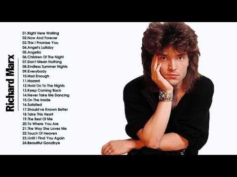 Richard Marx Greatest Hits Richard Marx Playlist Youtube