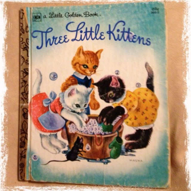 The Three Little Kittens Lost Their Mittens Book Google Search Favorite Childhood Books Childhood Books Little Kittens
