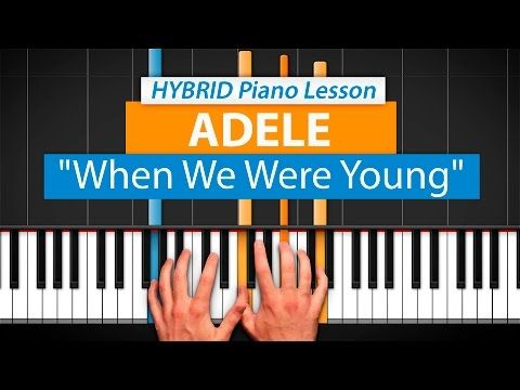 How To Play When We Were Young By Adele Hdpiano Part 1