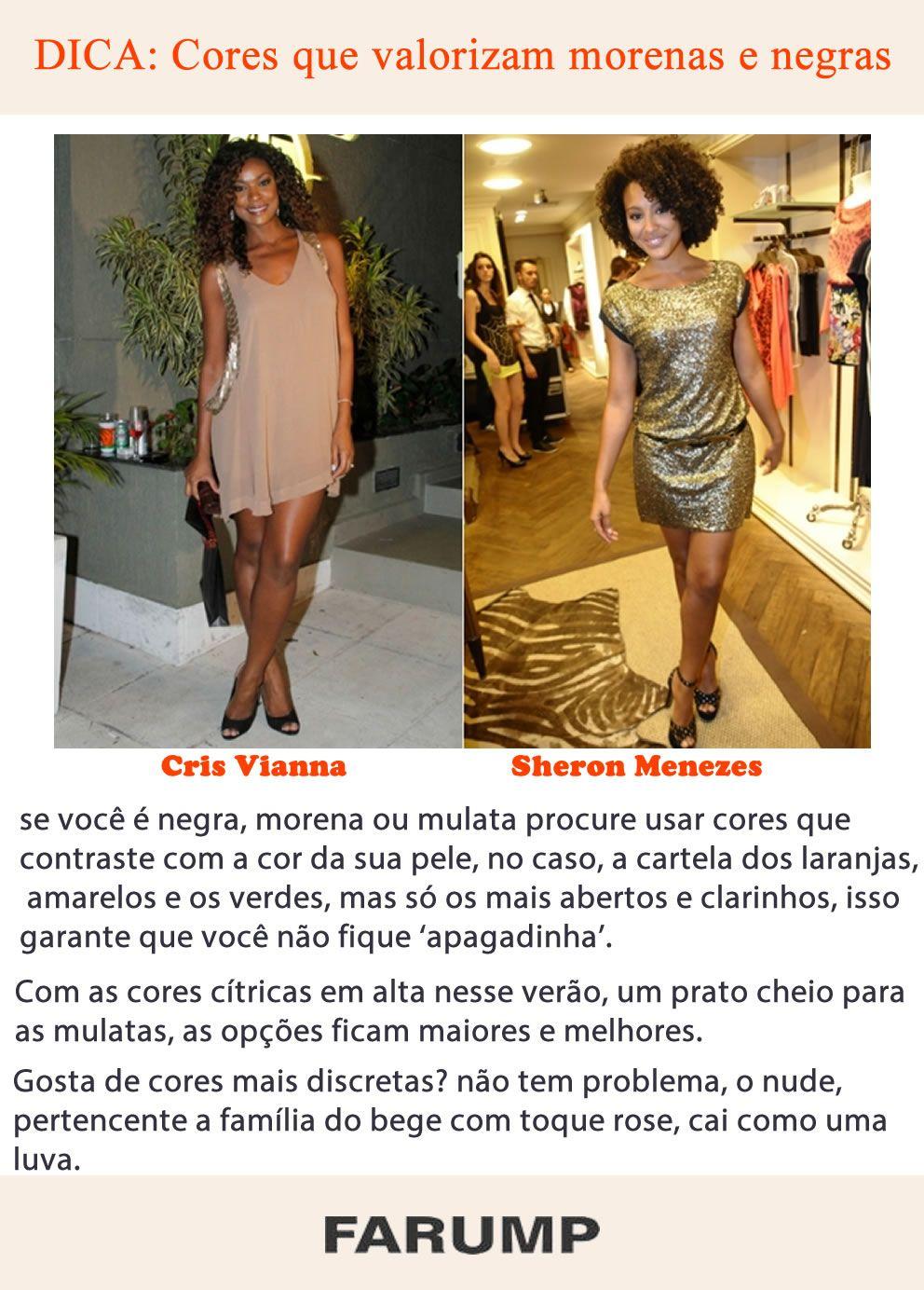 Algumas cores favorecem mais certas mulheres do que outras quando o assunto é moda. E isso acontece não só por conta do biotipo, mas também dependendo da tonalidade de pele. Veja algumas dicas de cores que favorecem mulheres de peles morenas e negras!