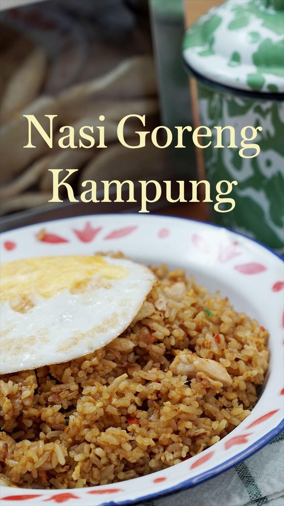 Nasi Goreng Kampung Panduan Mendalam Oleh Tastemade Indonesia