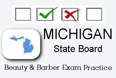 MICHIGAN exam practice for state board in cosmetology