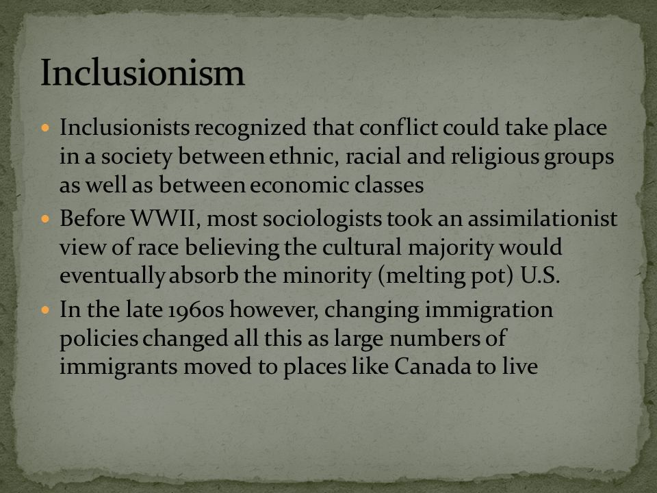 Inclusionism Sociologist Racial Society