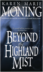 Beyond The Highland Mist Book 1 By Karen Marie Moning Fantastic Read Highly Recommended Amazon Paranormal Romance Books Karen Marie Moning Romance Books