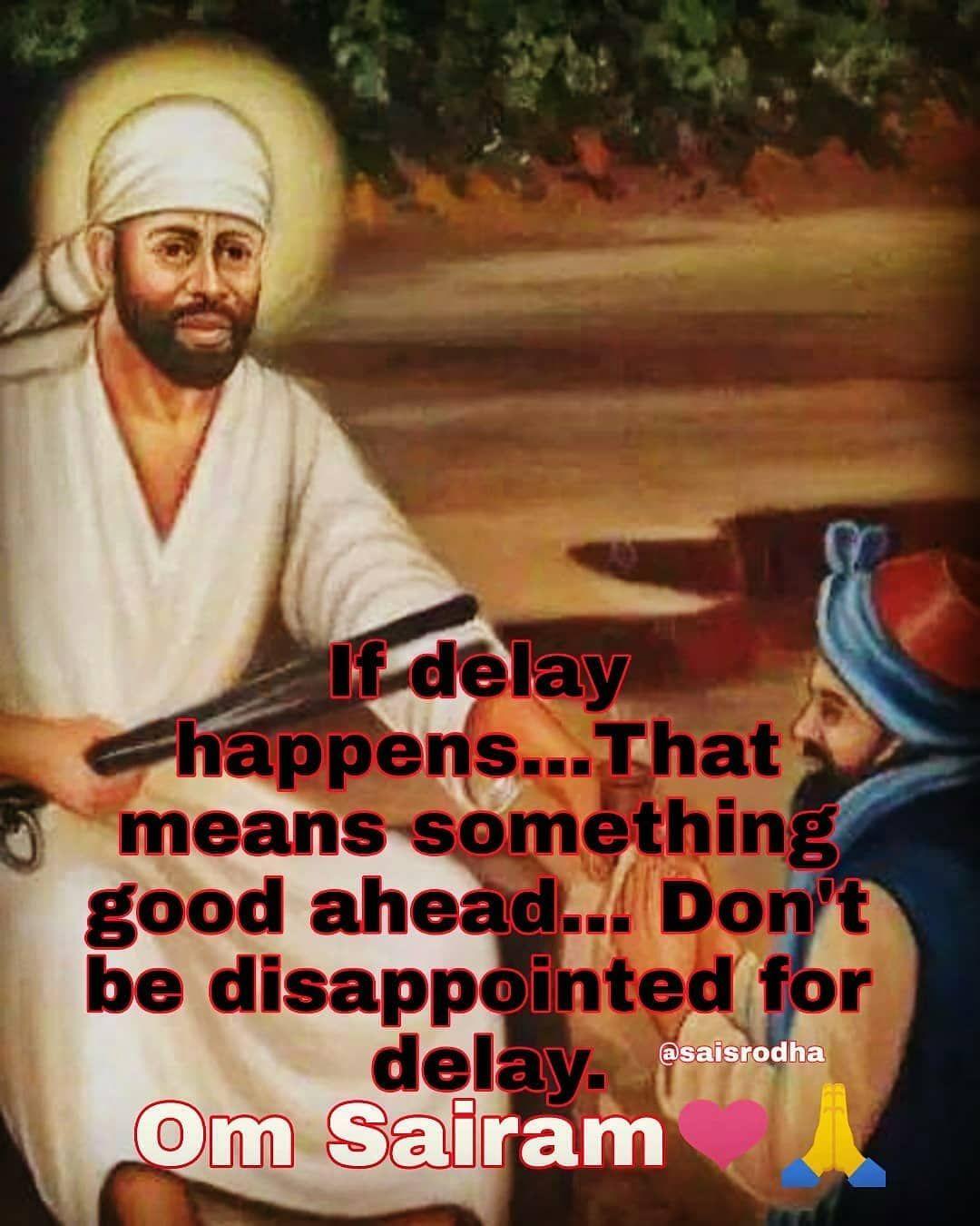 Reposted From Saisrodha Get Regrann Mere Sai Saiblessings Saimaa Shirdiwalesaibaba Shirdi Saidarsh Sai Baba Quotes Divine Quotes Sathya Sai Baba