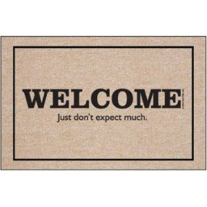 Welcome - Don't Expect Much Doormat