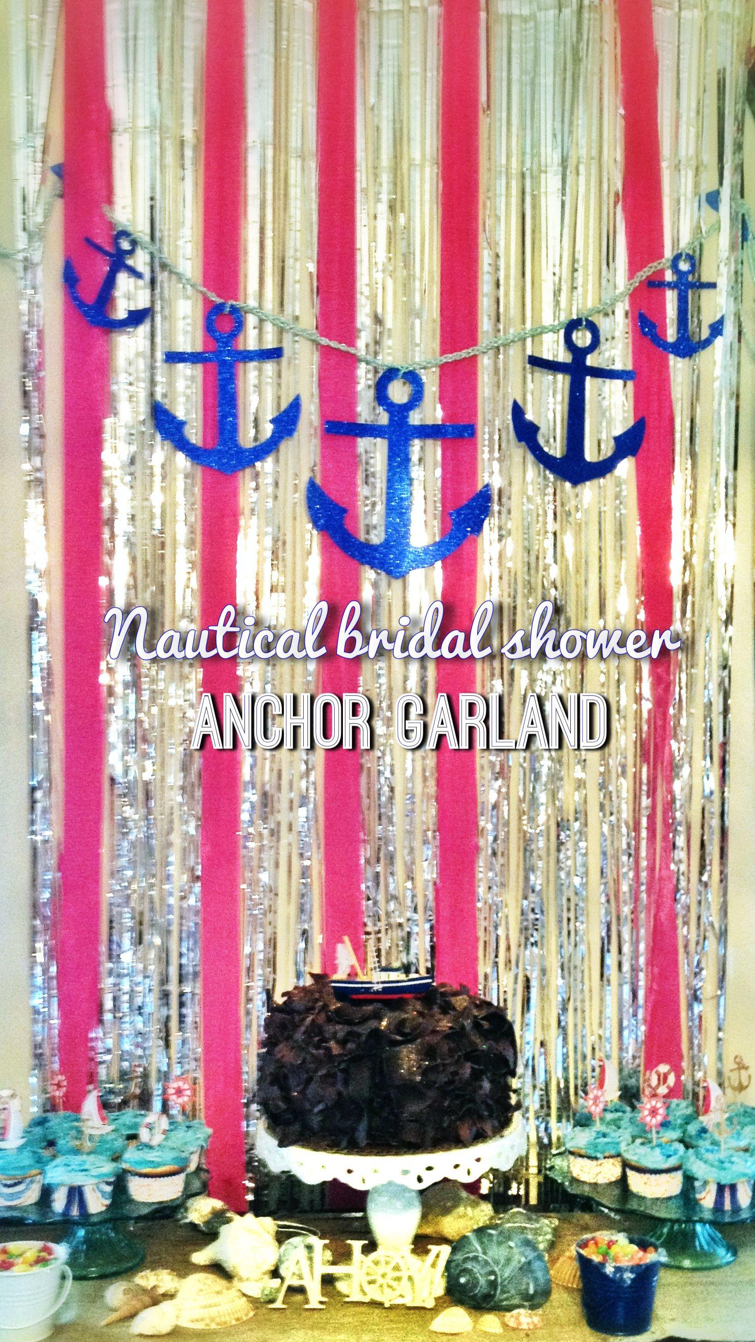 Nautical anchor garland for bridal shower dessert table #diy | My ...