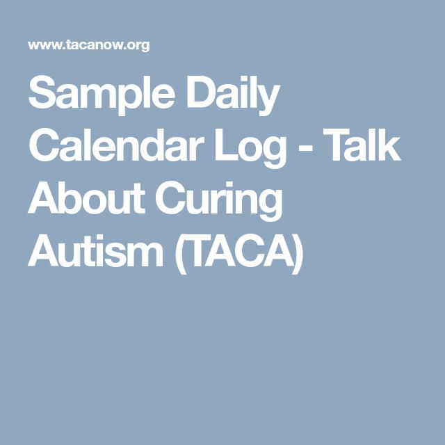 Sample Daily Calendar Log  Talk About Curing Autism Taca