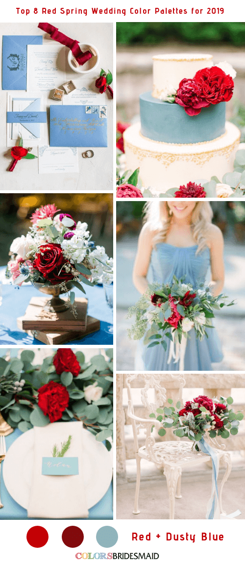 ca7066e35f Top 8 Red Spring Wedding Color Palettes for 2019 -No.5 Red and Dusty Blue  #colsbm #bridesmaids #weddings #weddingideas #springwedding b627