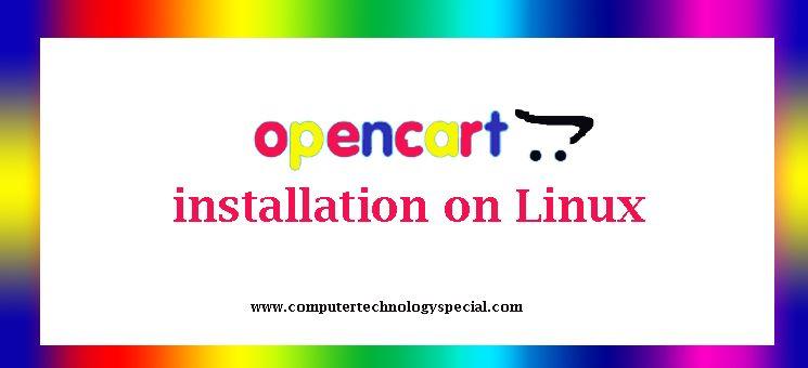 Opencart installation on Linux COMPUTERTECHNOLOGYSPECIAL - open source spreadsheet