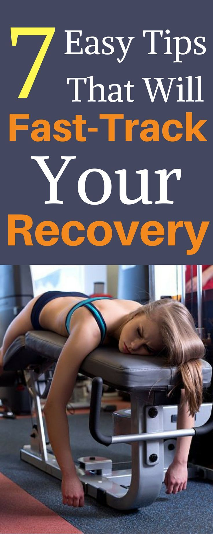 7 Easy Tips That Will Fast-Track Your Recovery. #fitness #fitnesstips #recoverytips #foodforfitness