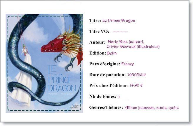 Le prince dragon par Marie Diaz et Olivier Desvaux  Chronique: http://sumire-chroniques.over-blog.com/le-prince-dragon-marie-diaz-et-olivier-desvaux.html