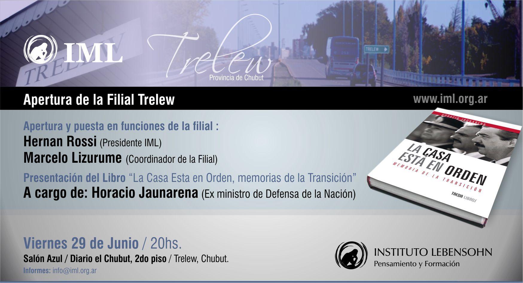 Apertura de la Filial Trelew
