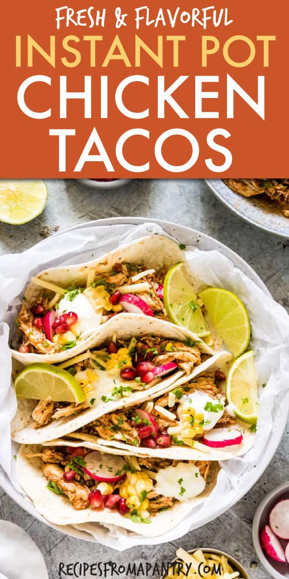 These Instant Pot Chicken Tacos are amazing!! They're fresh, flavourful and so easy to make thanks to the Instant Pot. You'll make Instant Pot shredded chicken, then load your chicken tacos with your favourite toppings. This is a must-make Instant Pot recipe! #instantpot #instantpotrecipes #instantpotchickentacos #instantpottacos #tacos #shreddedchickentacos These Instant Pot Chicken Tacos are amazing!! They're fresh, flavourful and so easy to make thanks to the Instant Pot. You'll make Instant #shreddedchickentacos