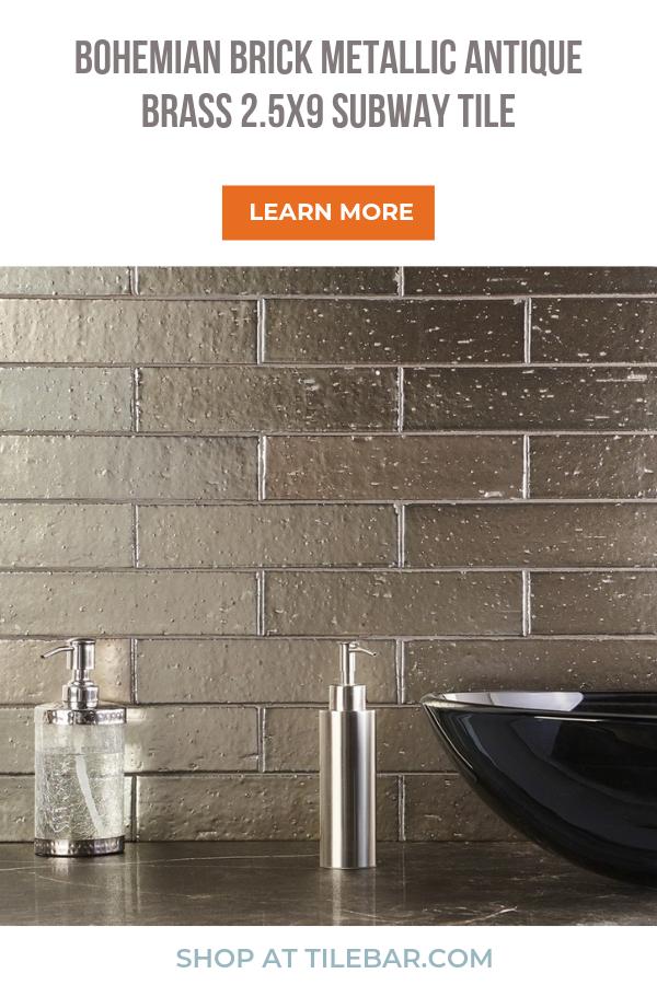 Bohemian Brick Metallic Antique Brass 2 5x9 Clay Tile In 2020 Brick Backsplash Kitchen Glass Backsplash Kitchen Metallic Backsplash