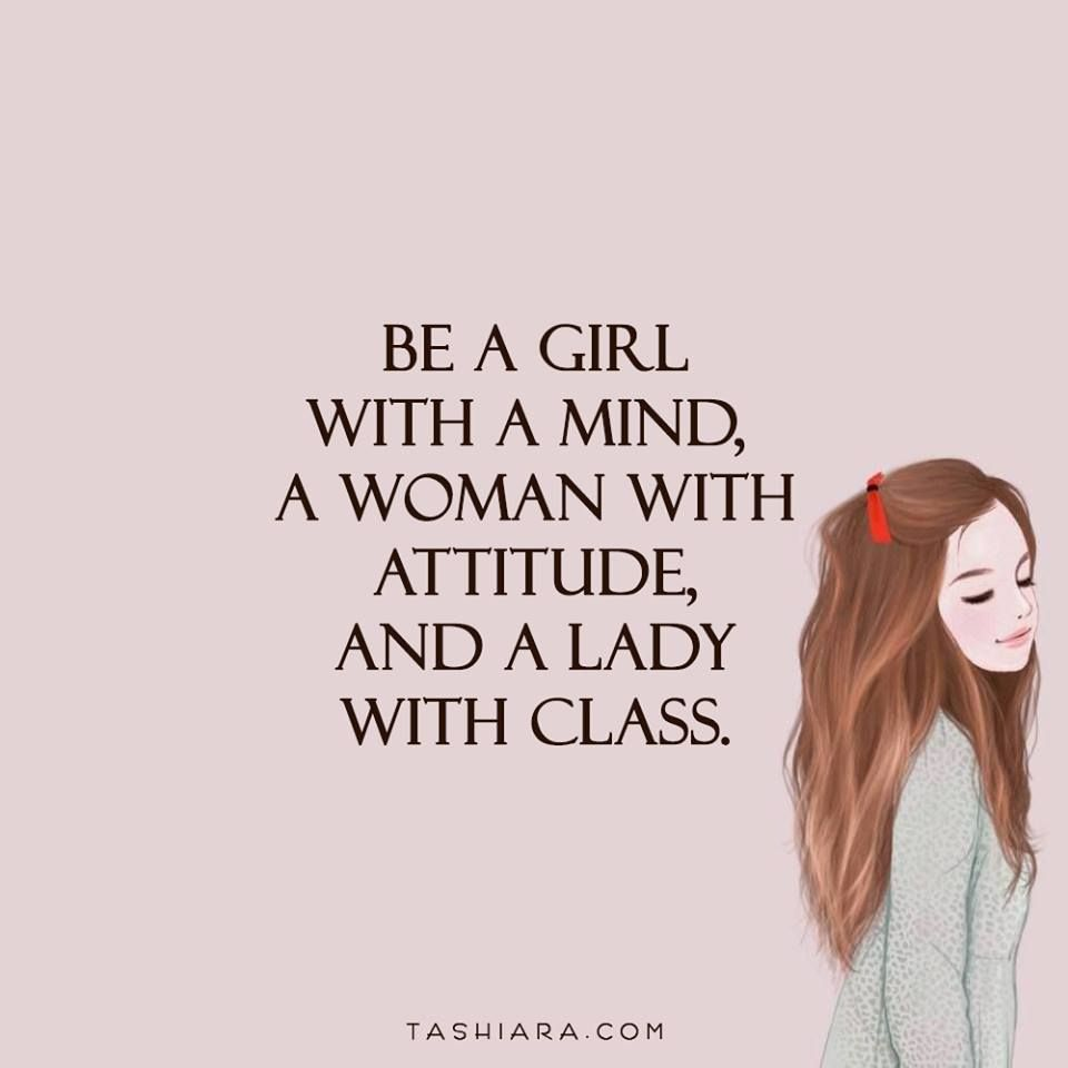 quotes #girl #mind #woman #class #attitude #happy | Quotes ...