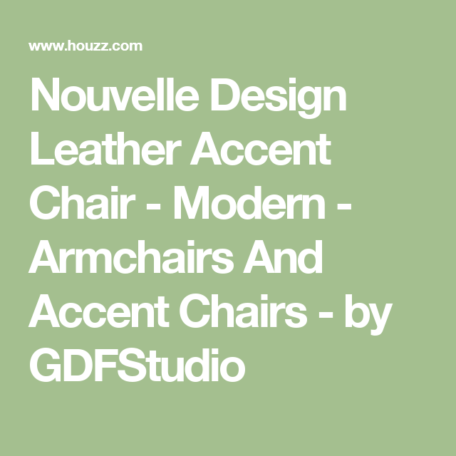 Nouvelle Design Leather Accent Chair Modern Armchairs And Accent