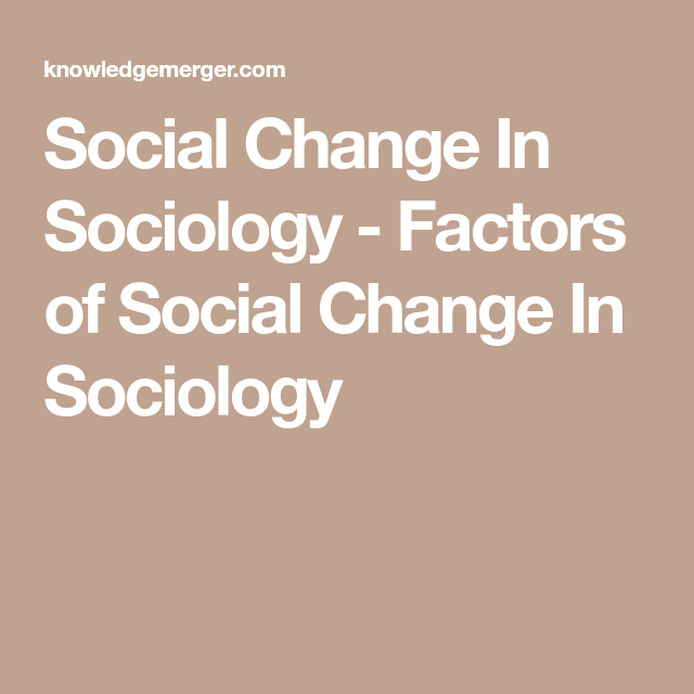 factors of social change in sociology