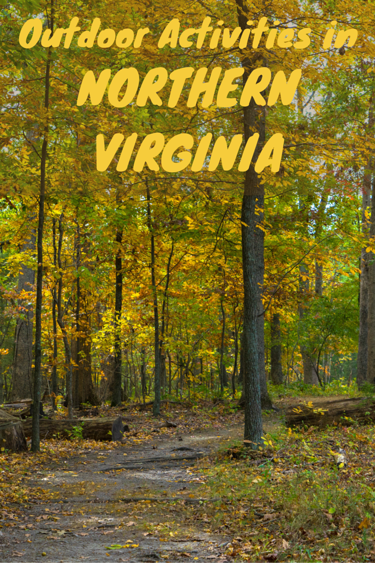 Travel The World Three Great Places For Outdoor Activities In Prince William County Northern Virginia A Short Trip From Washington D C