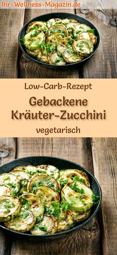 Photo of Low-carb recipe for baked herb zucchini – vegetarian main course