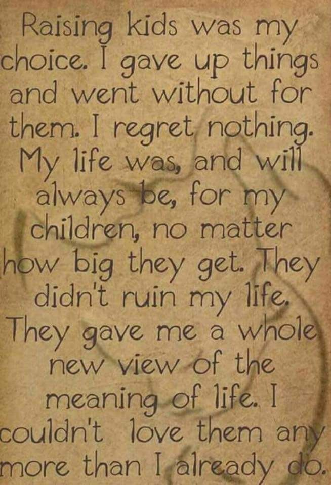 Just Wish They Realized But I Know They Never Will Even Tho They Are Grown I Didnt Want To Give Up My Daughter Was Forced Mother Quotes Mom Quotes Son Quotes