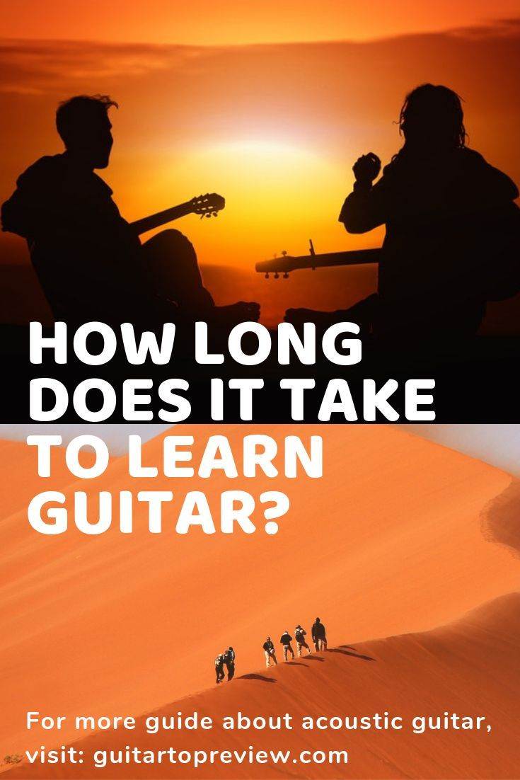 How long does it take to learn guitar true answer