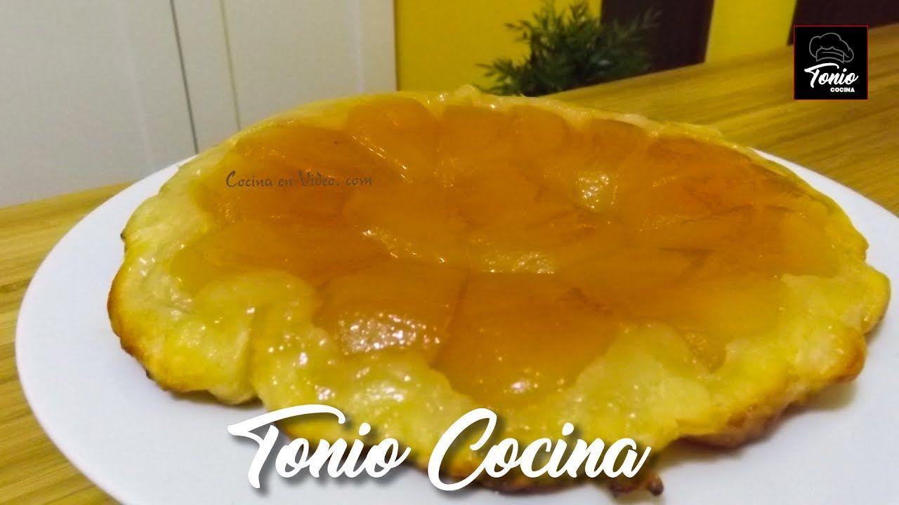 Tarta Tatín Fácil Y Deliciosa Receta Paso A Paso Toniococina Recetas Fáciles Tartas Tarta Tatin