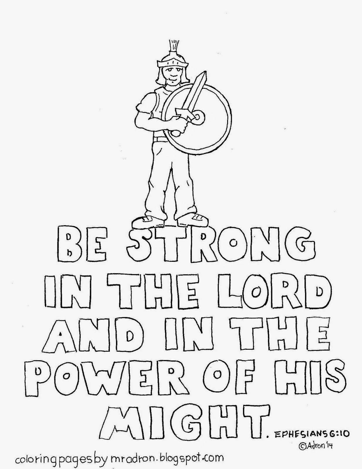 Ephesians 6 10 Be Strong In The Lord Free Coloring Page Bible