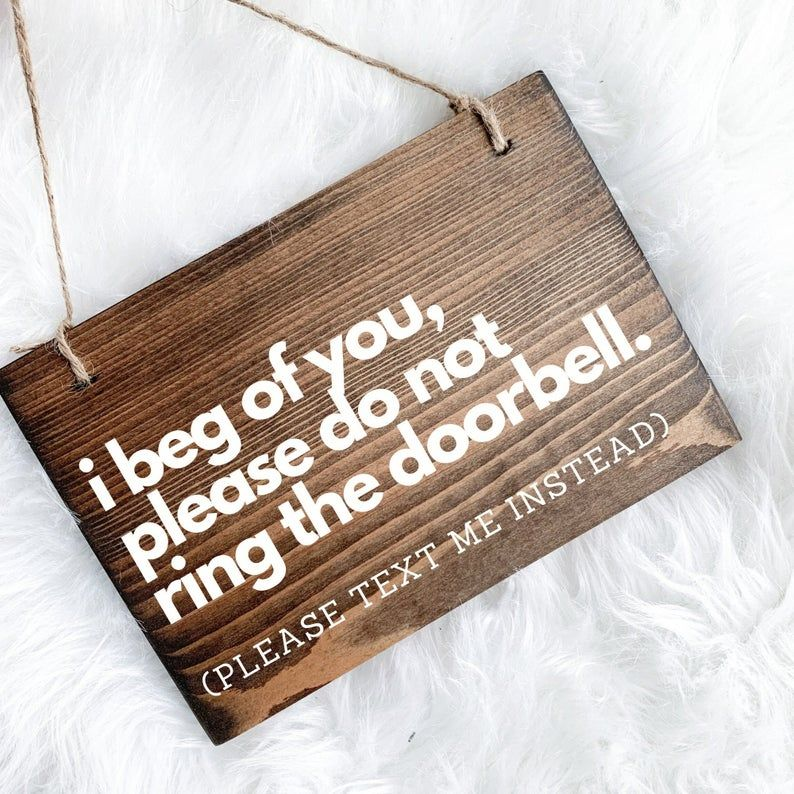 Please Text Me Door Sign Do Not Ring Bell Door Sign Please Don T Knock Front Door Sign Funny Front Door Sign Do Not Ring Sign Door Sign In 2020 Door Signs