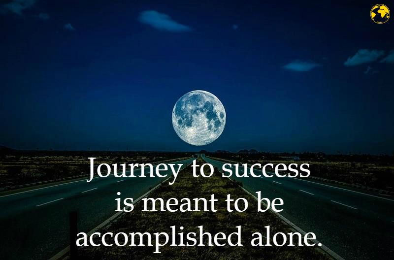 Your Journey Is Meant To Be Alone Success Quotes Money Power