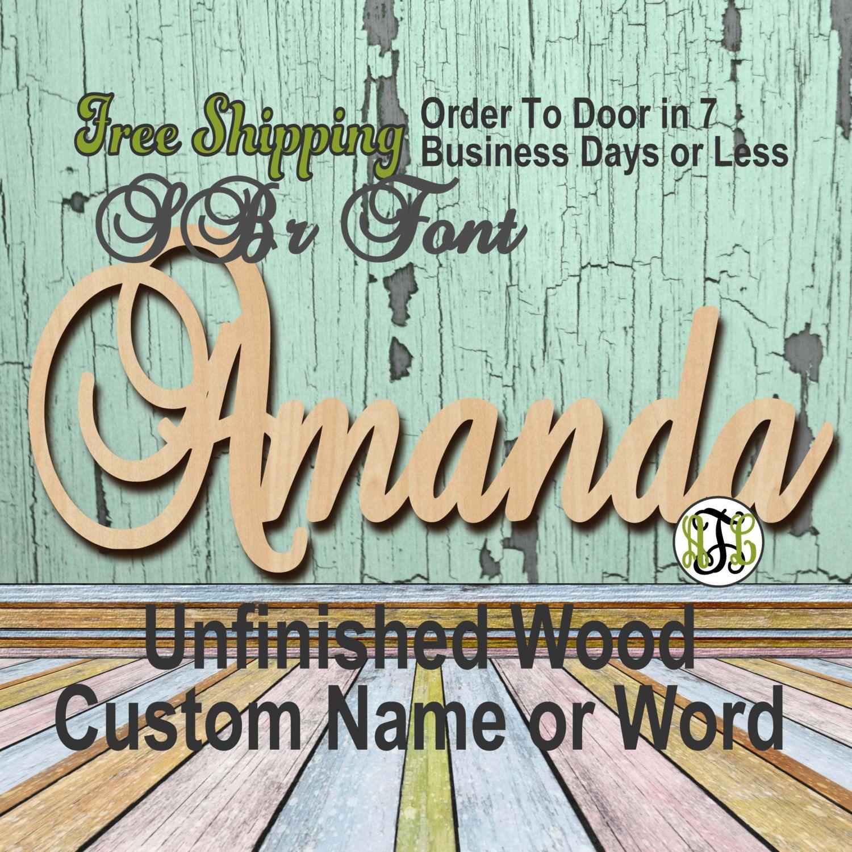 Unfinished Wood Custom Name or Word SBr Font 6