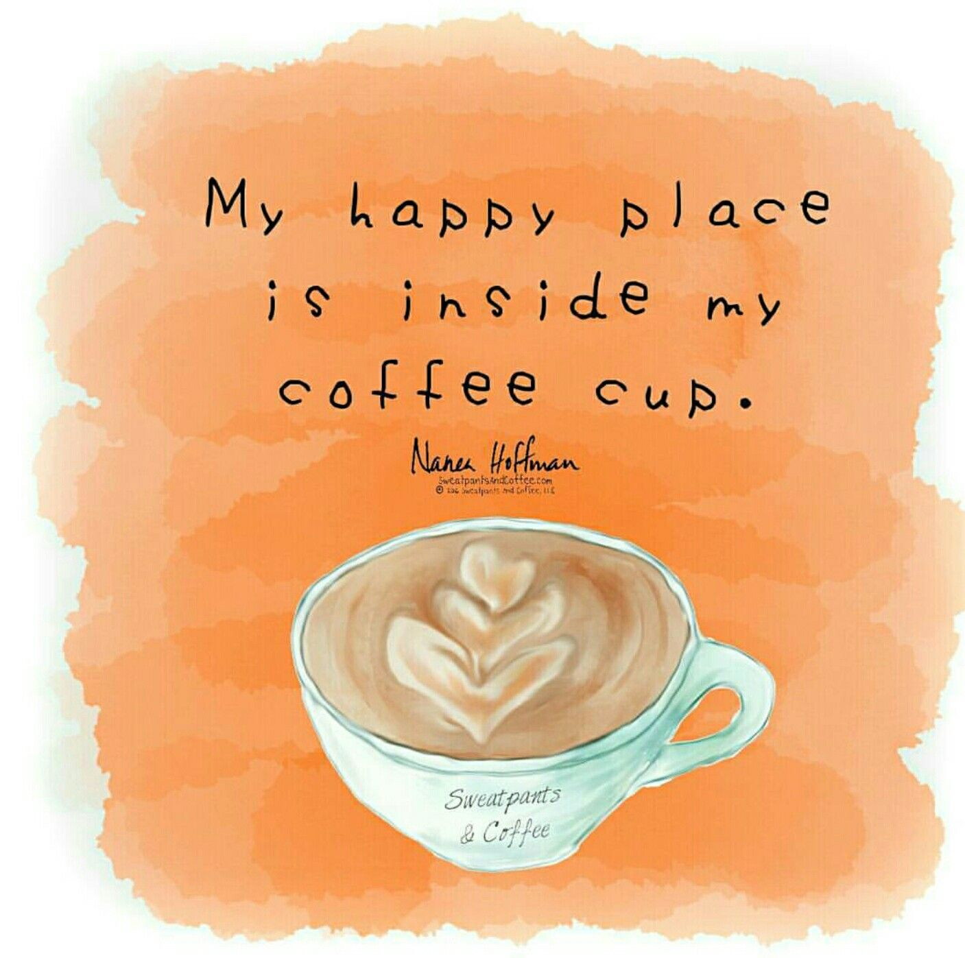 Coffee Cup Happy Happiness With Images Coffee Quotes