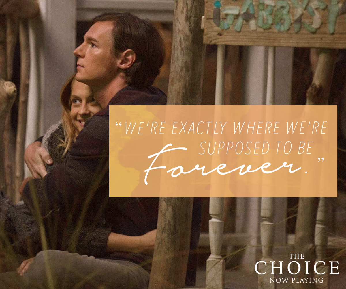 The Choice Quotes A Kiss To Last A Lifetimethechoice Is Now Playing Get Tickets