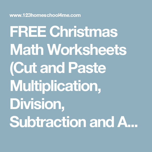 FREE Christmas Math Worksheets (Cut and Paste Multiplication ...